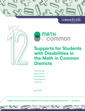 Supports for Students with Disabilities in the Math in Common Districts