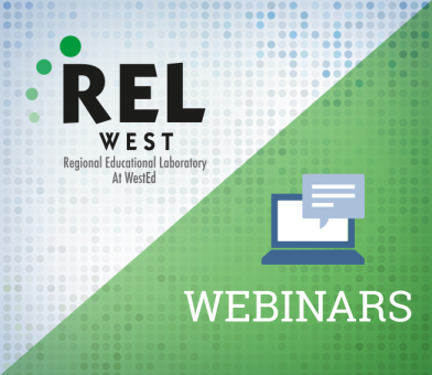 REL West Webinars Graphic