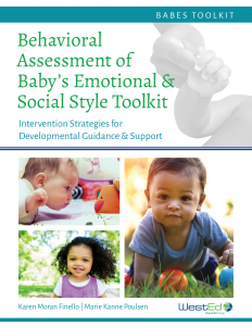 Behavioral Assessment of Baby's Emotional & Social Style (BABES) Toolkit