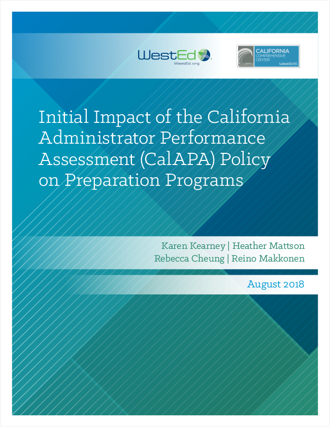The Initial Impact of the California Administrator Performance Assessment (CalAPA) Policy on Preparation Programs