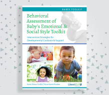 Behavioral Assessment of Baby's Emotional and Social Style (BABES) Toolkit
