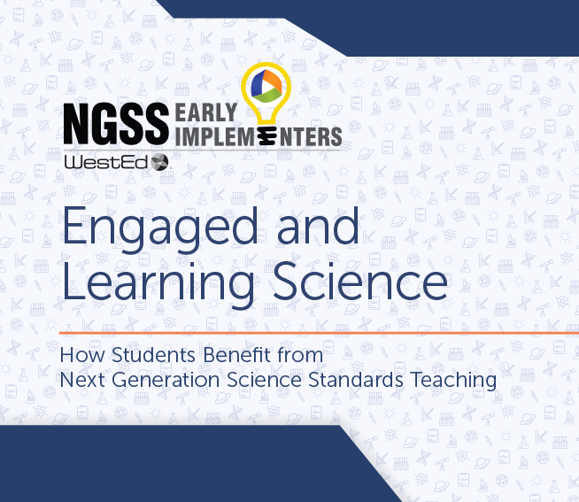 NGSS Engaged and Learning Science