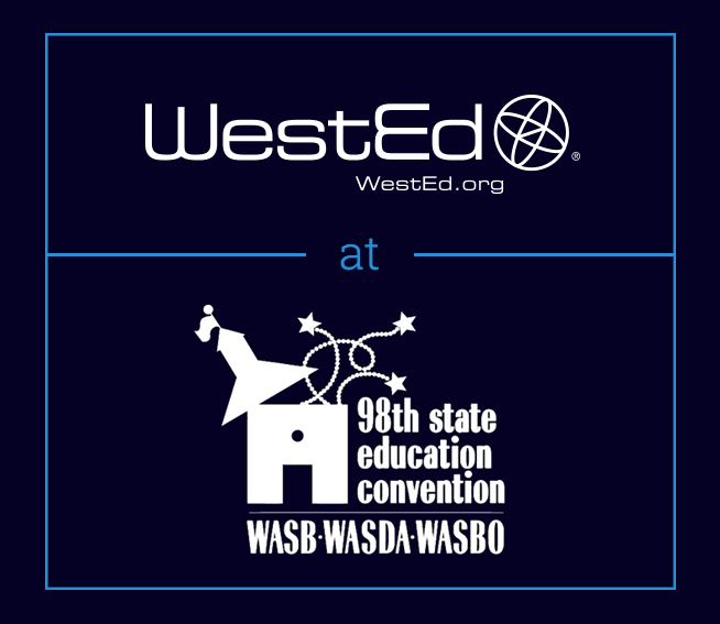 WestEd at WASB Convention