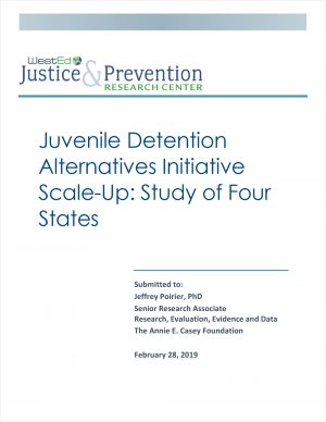 Juvenile Detention Alternatives Initiative Scale-Up: Study of Four States