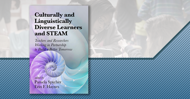Culturally and Linguistically Diverse Learners and STEAM