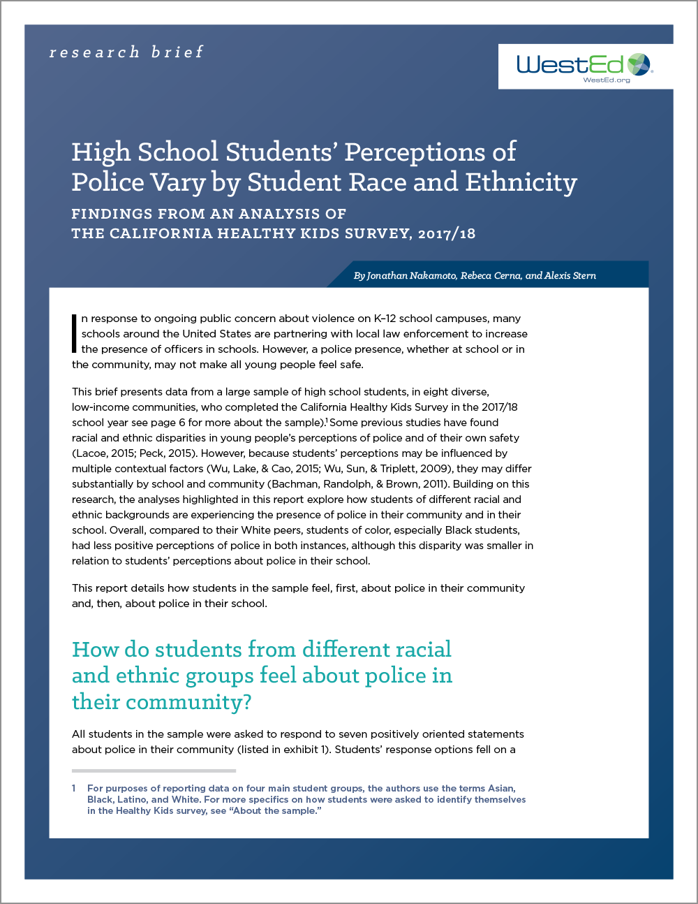 High School Students' Perceptions of Police Vary by Student Race and Ethnicity: Findings from an Analysis of the California Healthy Kids Survey, 2017/18