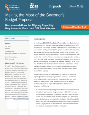 Making the Most of the Governor's Budget Proposal: Recommendations for Aligning Reporting Requirements From the LCFF Test Kitchen