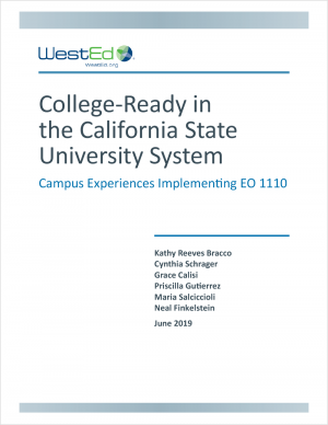 College-Ready in the California State University System: Campus Experiences Implementing EO 1110