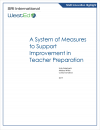 A System of Measures to Support Improvement in Teacher Preparation