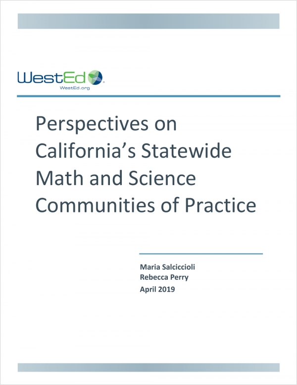 Perspectives on California's Statewide Math and Science Communities of Practice