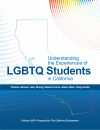Understanding the Experiences of LGBTQ Students in California