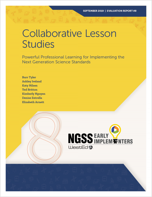 Collaborative Lesson Studies: Powerful Professional Learning for Implementing the Next Generation Science Standards