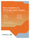 Cover for Khan Academy in 7th Grade Math Classes: A Case Study