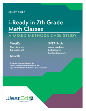 Cover for iReady in 7th Grade Math Classes: A Mixed Methods Case Study