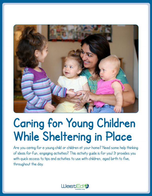Caring for Young Children While Sheltering in Place