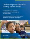 CA Special Education Funding System Study