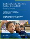 CA Special Education Funding System Study (Executive Summary)