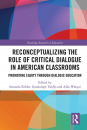 Reconceptualizing the Role of Critical Dialogue in American Classrooms