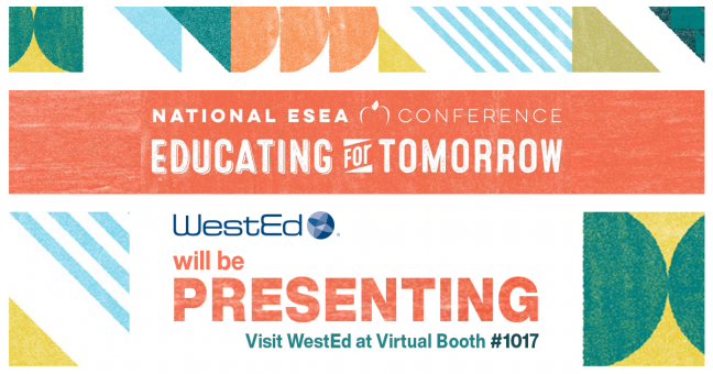 ESEA Conference WestEd Presentations