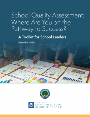 School Quality Assessment: Where Are You on the Pathway to Success?