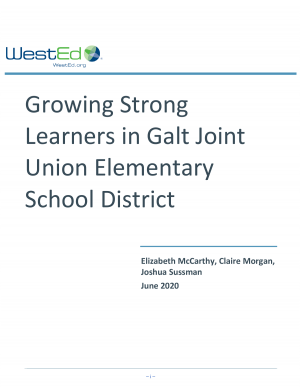 WestEd: Growing Strong Learners in Galt Joint Union Elementary School District