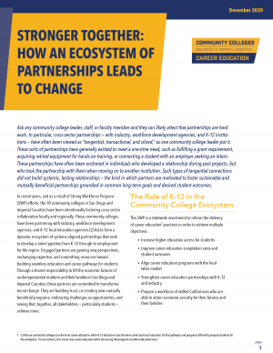 Community Colleges San Diego and Imperial Counties Career Education. Stronger Together: How an Ecosystem of Partnerships Leads to Change