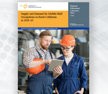 REL West Supply and Demand for Middle-Skill Occupants in Rural California in 2018 through 2020
