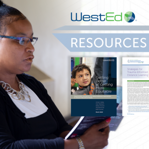 WestEd Resources and Adult reading a resource