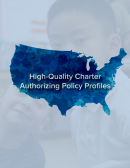 High Quality Charter Authorization Policy Profiles