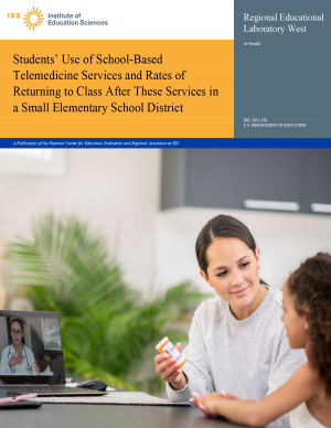 IES, Students' Use of School-Based Telemedicine Services and Rates of Returning to Class After These Services in a Small Elementary School District