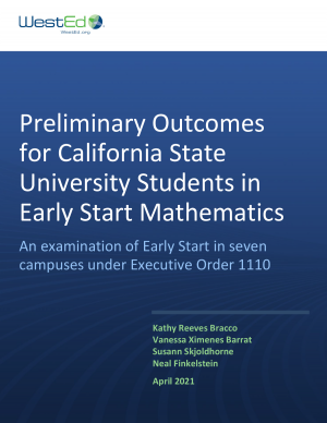 Preliminary Outcomes for California State University Students in Early Start Mathematics