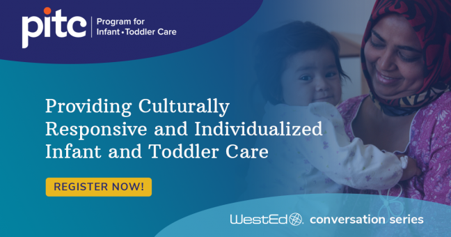 Providing Culturally Responsive and Individualized Infant and Toddler Care - Carousel Image