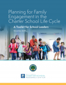 Cover for Planning for Family Engagement in the Charter School Life Cycle