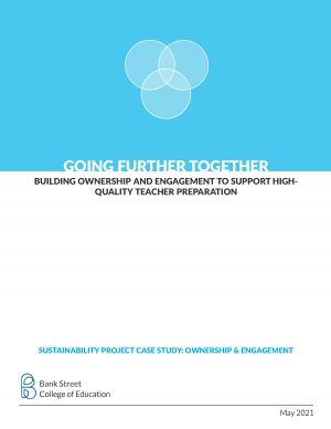 Going Further Together: Building Ownership and Engagement to Support High-Quality Teacher Preparation