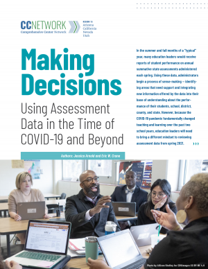 Making Decisions: Using Assessment Data in the Time of COVID-19 and Beyond