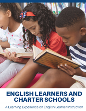 English Learners and Charter Schools: A Learning Experience on English Learner Instruction
