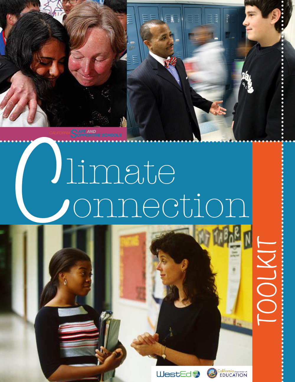 Cover image for Climate Connection Toolkit: Low and No–Cost Activities for Cultivating a Supportive School Climate