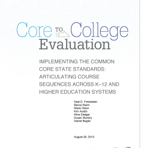Cover image for Core to College Evaluation: Implementing the Common Core State Standards