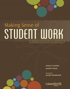 Cover for Making Sense of Student Work: A Protocol for Teacher Collaboration