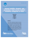 Cover image of School Mobility, Dropout, and Graduation Rates Across Student Disability Categories in Utah