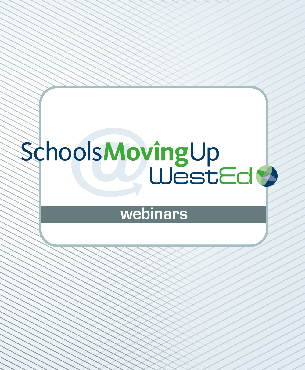 Graphic for SchoolsMovingUp Webinar