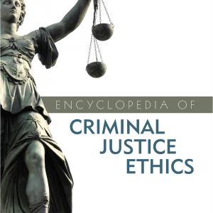 Cover image of Encyclopedia of Criminal Justice Ethics