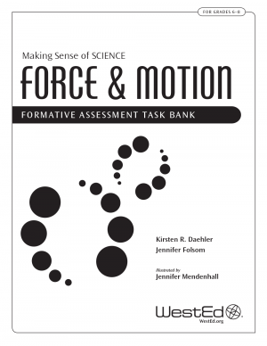 Cover image for Making Sense of SCIENCE: Force & Motion Formative Assessment Task Bank