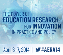 AERA 2014 The Power of Education Research for Innovation in Practice and Policy
