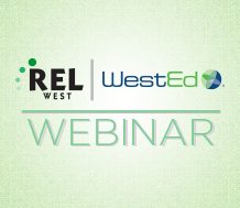 Graphic for REL West Webinar news items