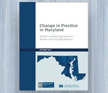 News cover: Change in Practice in Maryland: Student Learning Objectives and Teacher and Principal Evaluation