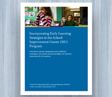 News: Cover image for New Resource: Incorporating Early Learning Strategies in the School Improvement Grants (SIG) Program