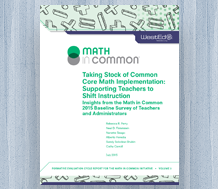 Cover for New Research: Taking Stock of Common Core Math Implementation — Supporting Teachers to Shift Instruction