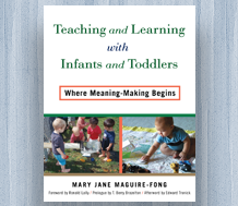 News: Cover image for Teaching and Learning with Infants and Toddlers—Where Meaning-Making Begins