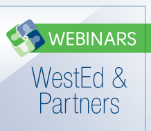 News: Graphic of the WestEd & Partners Webinars logo